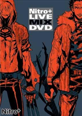 Nitro+ LIVE MIX DVDキラルVer.
