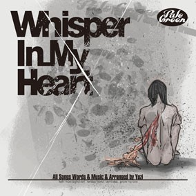 「Whisper In My Heart」/Pale Green【GRE-11】